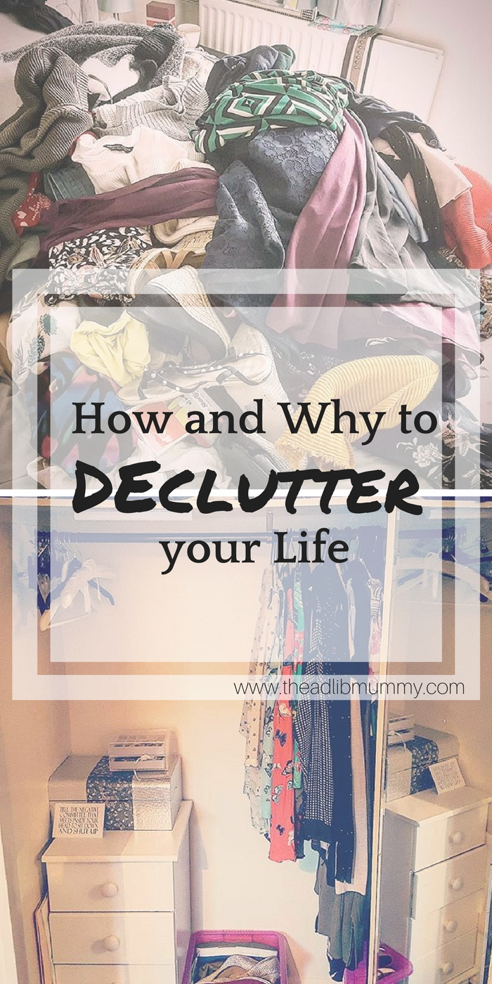 How and Why to Declutter your Life