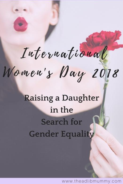 International Women's Day 2018 #feminism #genderequality #daughter